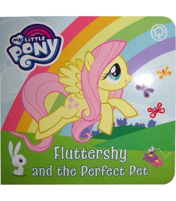 کتاب اورجینال انگلیسی پونی ها - My Little Pony: Fluttershy & the Perfect Pet - کد 1046